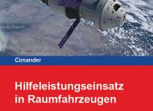 Hilfeleistungseinsatz in Raumfahrzeugen