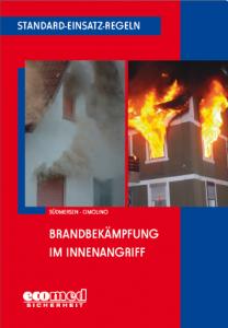 Buchcover Standard-Einsatz-Regeln: Brandbekämpfung im Innenangriff