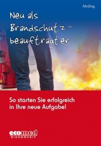 """Covder des Buches """"Neu als Brandschutzbeauftragter"""" von Klaus Meding"""