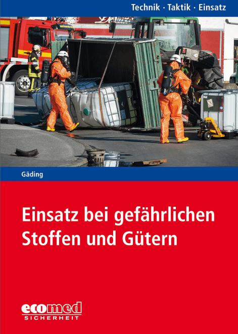 """Buchcover """"Einsatz bei gefährlichen Stoffen und Gütern"""""""