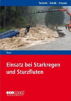 """Buchcover """"Einsatz bei Starkregen und Sturzfluten"""" von Beyer."""